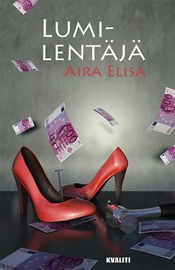 Elisa, Aira - Lumilentäjä, e-kirja