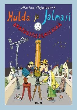 Hulda ja Jalmari avaruustiedemiehinä