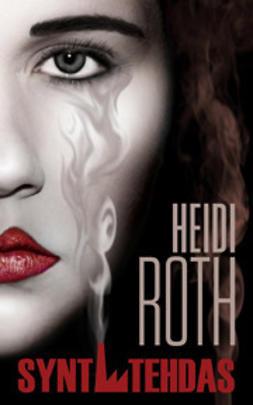 Roth, Heidi - Syntitehdas, e-kirja