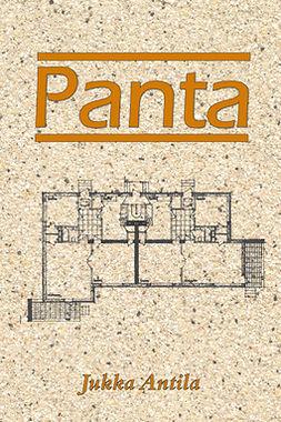 Antila, Jukka - Panta, e-bok