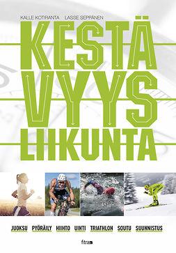 Kotiranta, Kalle - Kestävyysliikunta, e-bok