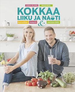 Rinta, Mikko - Kokkaa, liiku, nauti, ebook