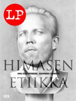 Silfverberg, Anu - Himasen etiikka, e-kirja