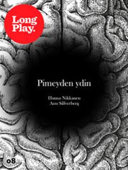 Nikkanen, Hanna - Pimeyden ydin, e-kirja