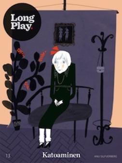 Katoaminen - (Long Play ; 13)