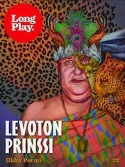 Levoton prinssi - (Long Play ; 22)