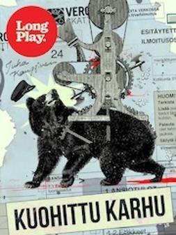 Kauppinen, Juha - Kuohittu karhu, e-kirja