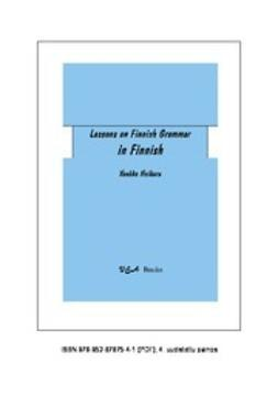 Heikura, Vuokko - Lessons on Finnish Grammar in Finnish, ebook