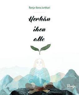 Junkkari, Ronja-Ilona - Herkän ihon alle, e-bok