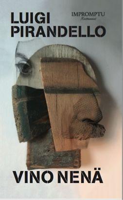 Pirandello, Luigi - Vino nenä, e-kirja