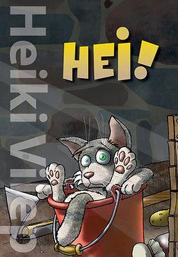 Vilep, Heiki - Hei!, ebook