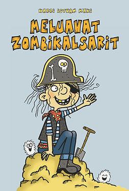 Meluavat zombikalsarit