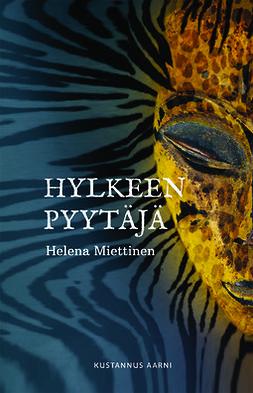 Miettinen, Helena - Hylkeenpyytäjä, e-bok