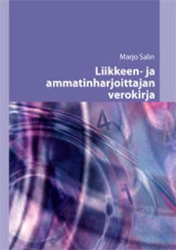 Salin, Marjo - Liikkeen- ja ammatinharjoittajan verokirja, ebook