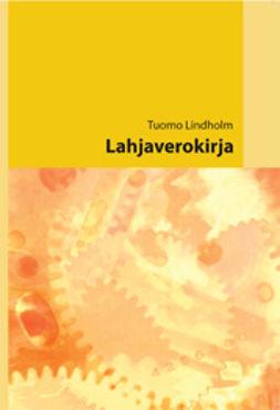 Lindholm, Tuomo - Lahjaverokirja, e-kirja