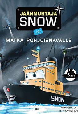 Jäänmurtaja Snow ja matka Pohjoisnavalle