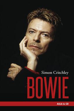 Critchley, Simon - Bowie, e-kirja