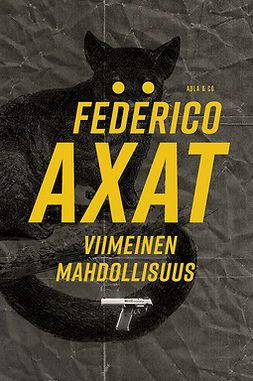 Axat, Federico - Viimeinen mahdollisuus, e-bok