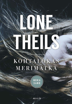 Theils, Lone - Kohtalokas merimatka, ebook