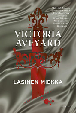 Aveyard, Victoria - Lasinen miekka, ebook