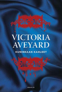 Aveyard, Victoria - Kuninkaan kahleet, e-bok