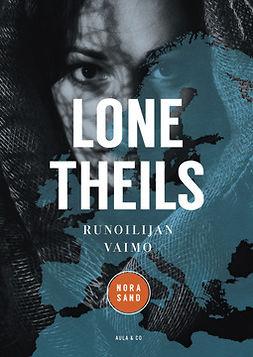 Theils, Lone - Runoilijan vaimo, ebook