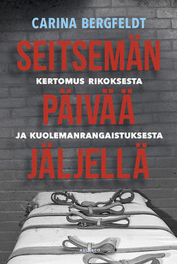 Bergfeldt, Carina - Seitsemän päivää jäljellä, ebook