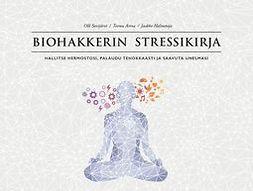 Sovijärvi, Olli - Biohakkerin stressikirja, ebook