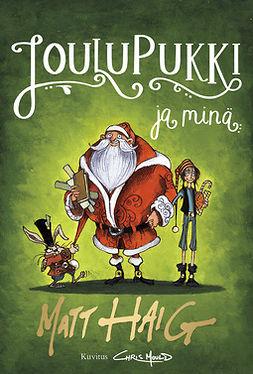Haig, Matt - Joulupukki ja minä, e-kirja