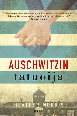 Morris, Heather - Auschwitzin tatuoija, ebook