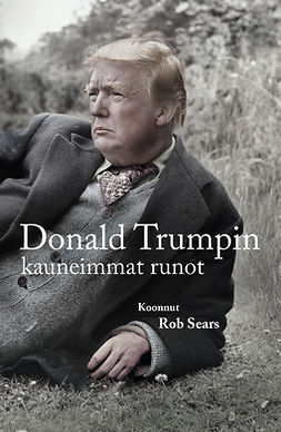 Sears, Rob - Donald Trumpin kauneimmat runot, ebook