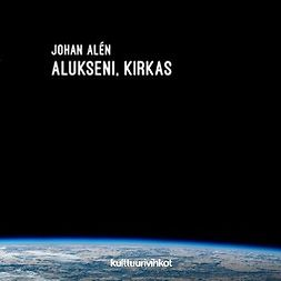 Alén, Johan - Alukseni, kirkas, ebook
