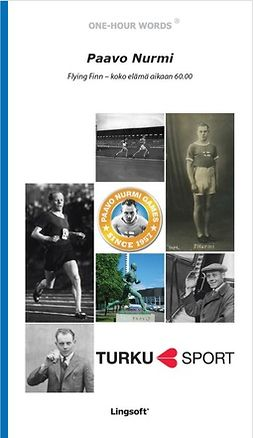 Lipasti, Roope - Paavo Nurmi: Flying Finn – koko elämä aikaan 60.00, ebook