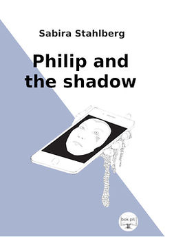 Stahlberg, Sabira - Philip and the shadow, ebook