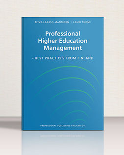 Laakso-Manninen, Ritva - Professional Higher Education Management. Best Practices from Finland., e-bok