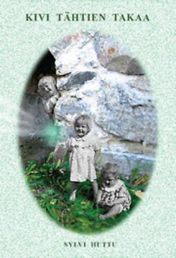 Huttu, Sylvi - Kivi tähtien takaa, e-kirja