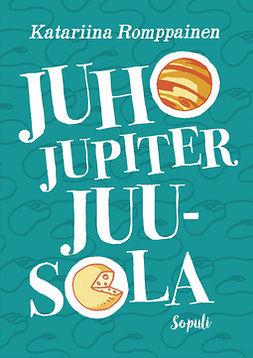 Romppainen, Katariina - Juho Jupiter Juusola, e-kirja