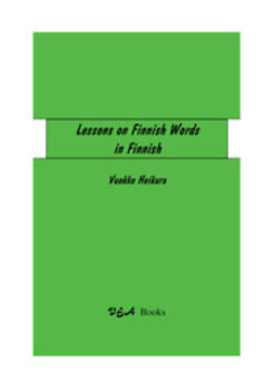Heikura, Vuokko - Lessons on Finnish Words in Finnish, ebook