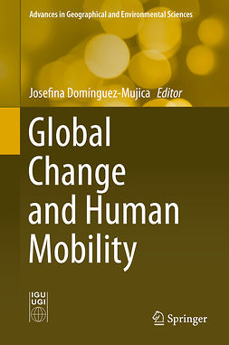 Domínguez-Mujica, Josefina - Global Change and Human Mobility, e-bok