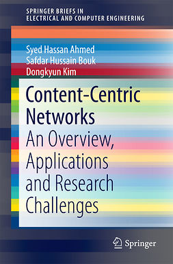 Ahmed, Syed Hassan - Content-Centric Networks, e-bok