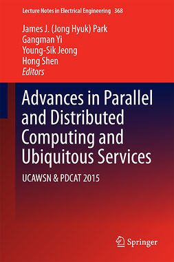Jeong, Young-Sik - Advances in Parallel and Distributed Computing and Ubiquitous Services, ebook