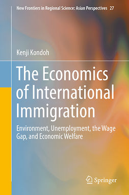 Kondoh, Kenji - The Economics of International Immigration, ebook