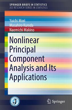 Kuroda, Masahiro - Nonlinear Principal Component Analysis and Its Applications, ebook