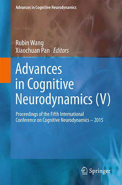 Pan, Xiaochuan - Advances in Cognitive Neurodynamics (V), e-kirja