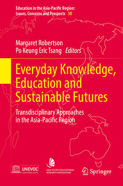 Robertson, Margaret - Everyday Knowledge, Education and Sustainable Futures, e-kirja