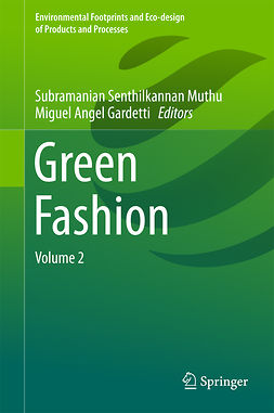 Gardetti, Miguel Angel - Green Fashion, ebook