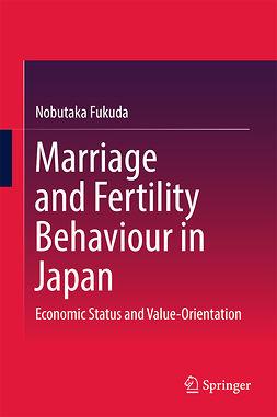 Fukuda, Nobutaka - Marriage and Fertility Behaviour in Japan, ebook
