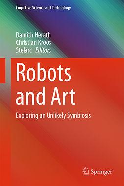 Herath, Damith - Robots and Art, e-bok