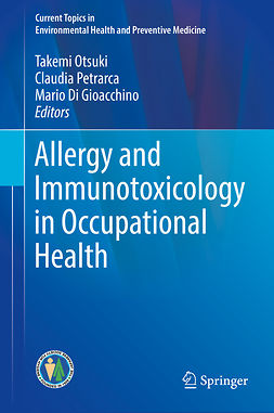 Gioacchino, Mario Di - Allergy and Immunotoxicology in Occupational Health, ebook