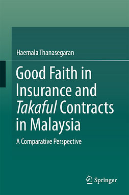 Thanasegaran, Haemala - Good Faith in Insurance and Takaful Contracts in Malaysia, ebook